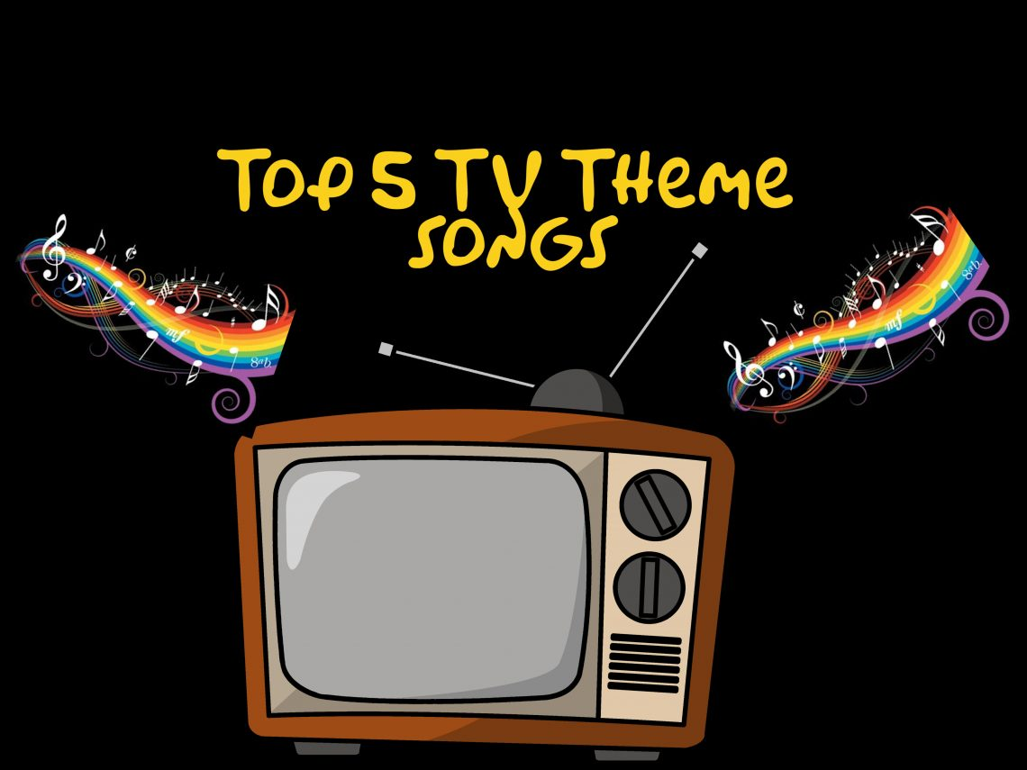 25 – Top 5 TV Theme Songs – PodCavern